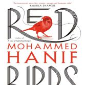 Red Bird by Mohammed Hanif
